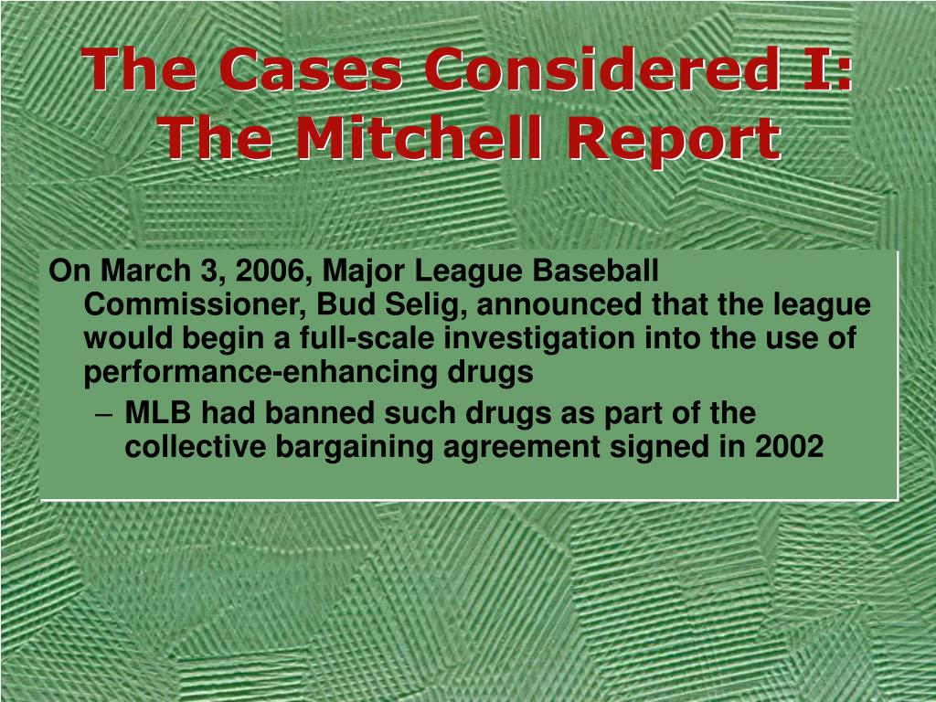 The Cases Considered I: The Mitchell Report