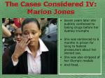 the cases considered iv marion jones43