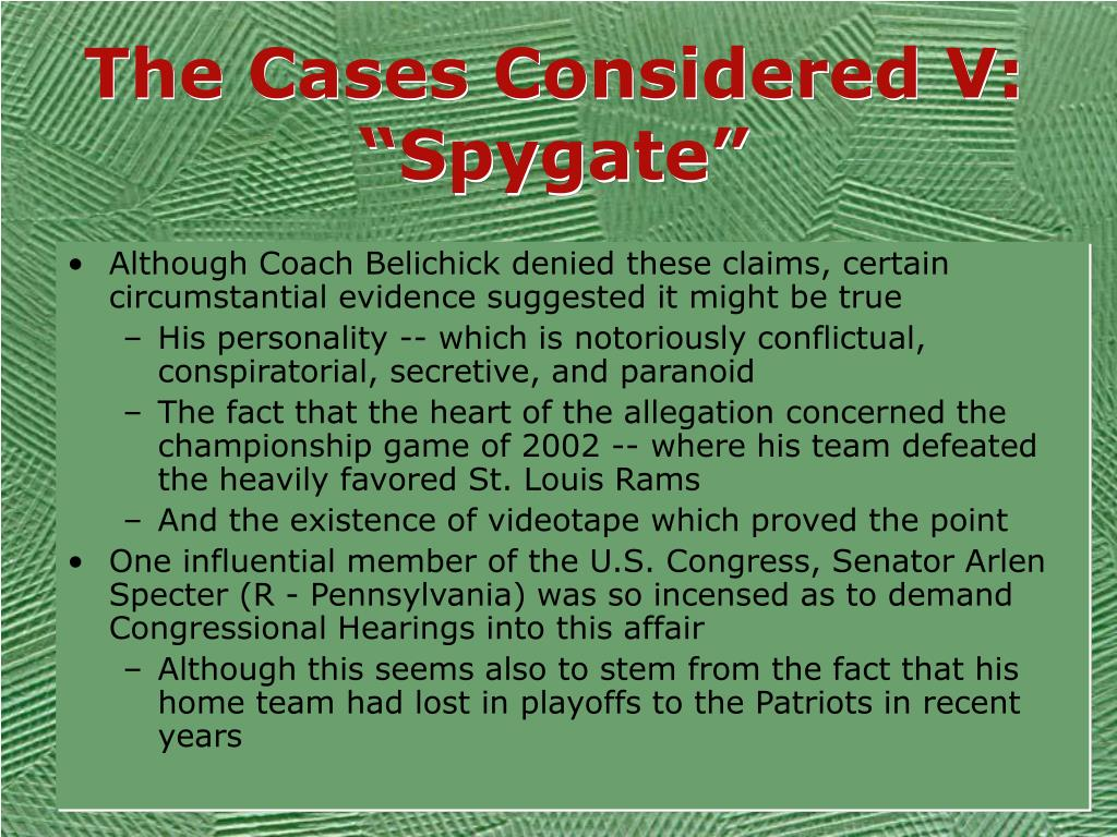 "The Cases Considered V: ""Spygate"""