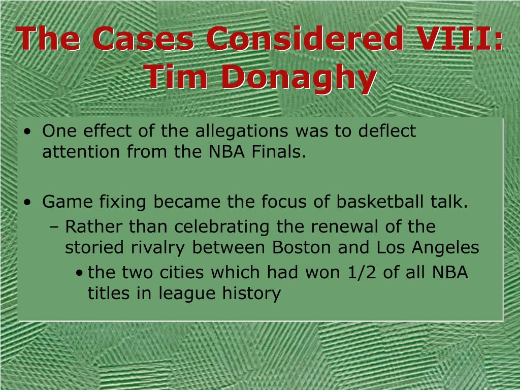 The Cases Considered VIII: