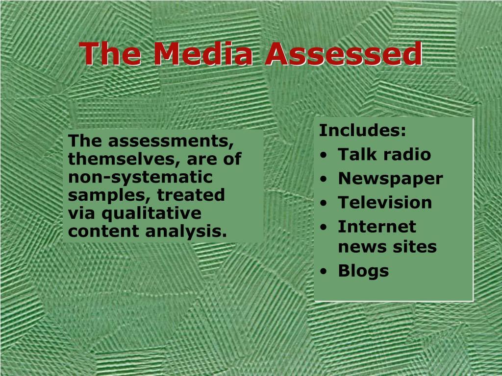 The Media Assessed