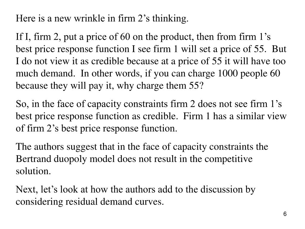 Here is a new wrinkle in firm 2's thinking.