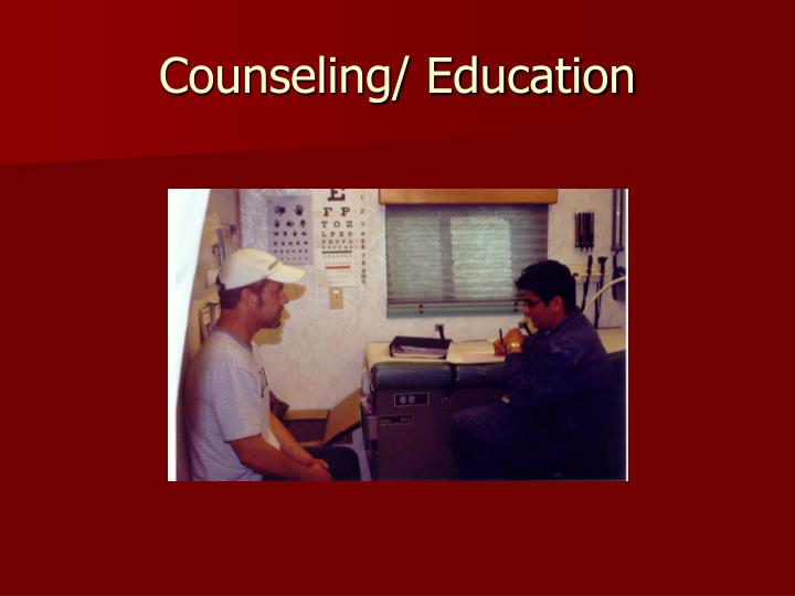 Counseling/ Education