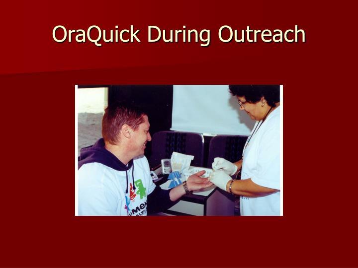 OraQuick During Outreach