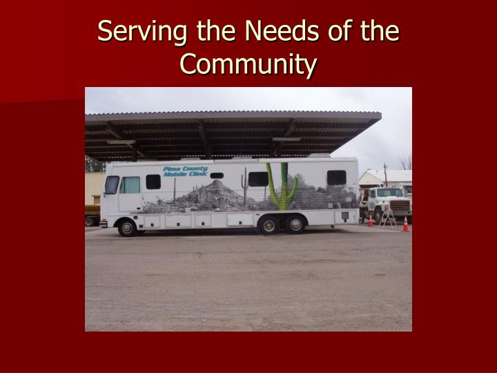 Serving the Needs of the Community