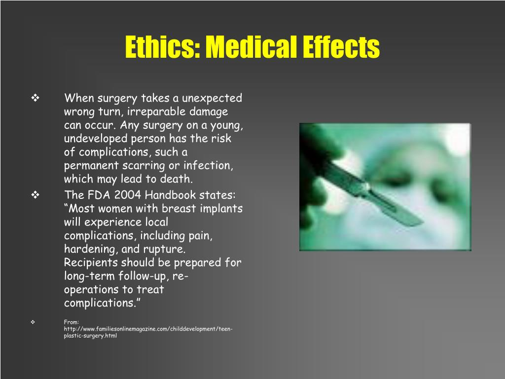 Ethics: Medical Effects