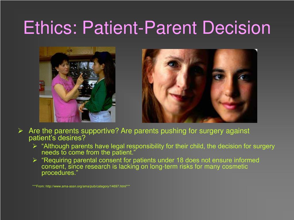 Ethics: Patient-Parent Decision