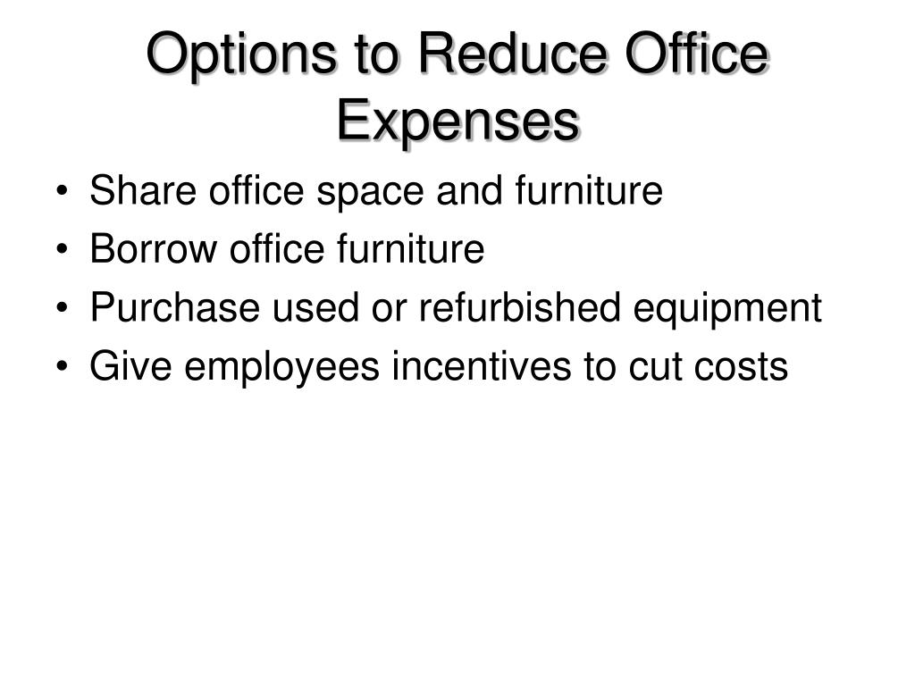 Options to Reduce Office Expenses