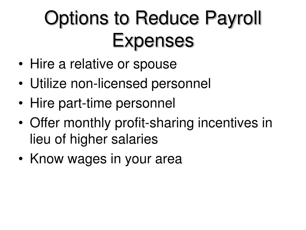 Options to Reduce Payroll Expenses
