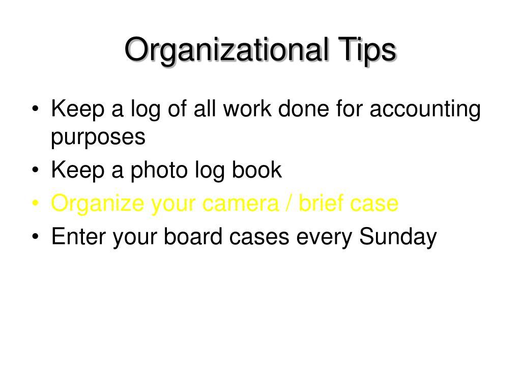 Organizational Tips