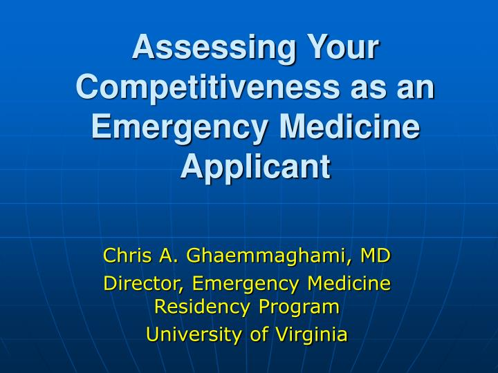 Assessing your competitiveness as an emergency medicine applicant l.jpg