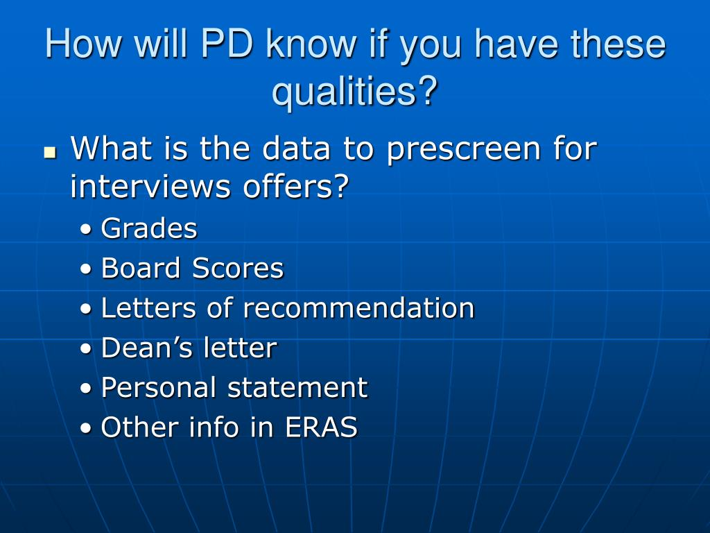 How will PD know if you have these qualities?