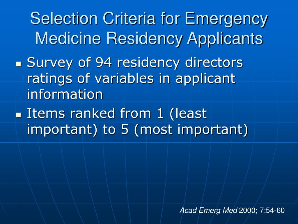 Selection Criteria for Emergency Medicine Residency Applicants