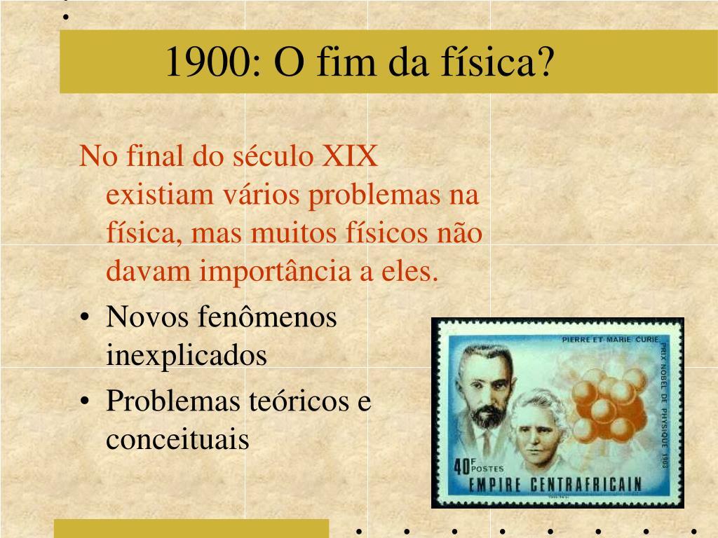 1900: O fim da física?