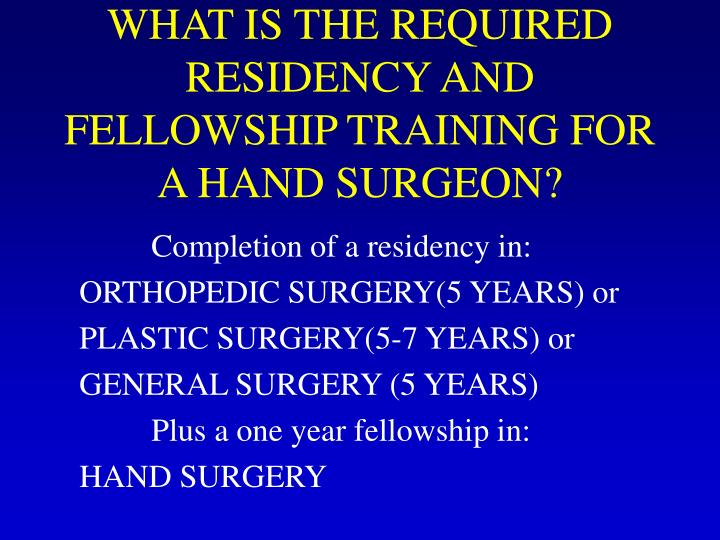 What is the required residency and fellowship training for a hand surgeon