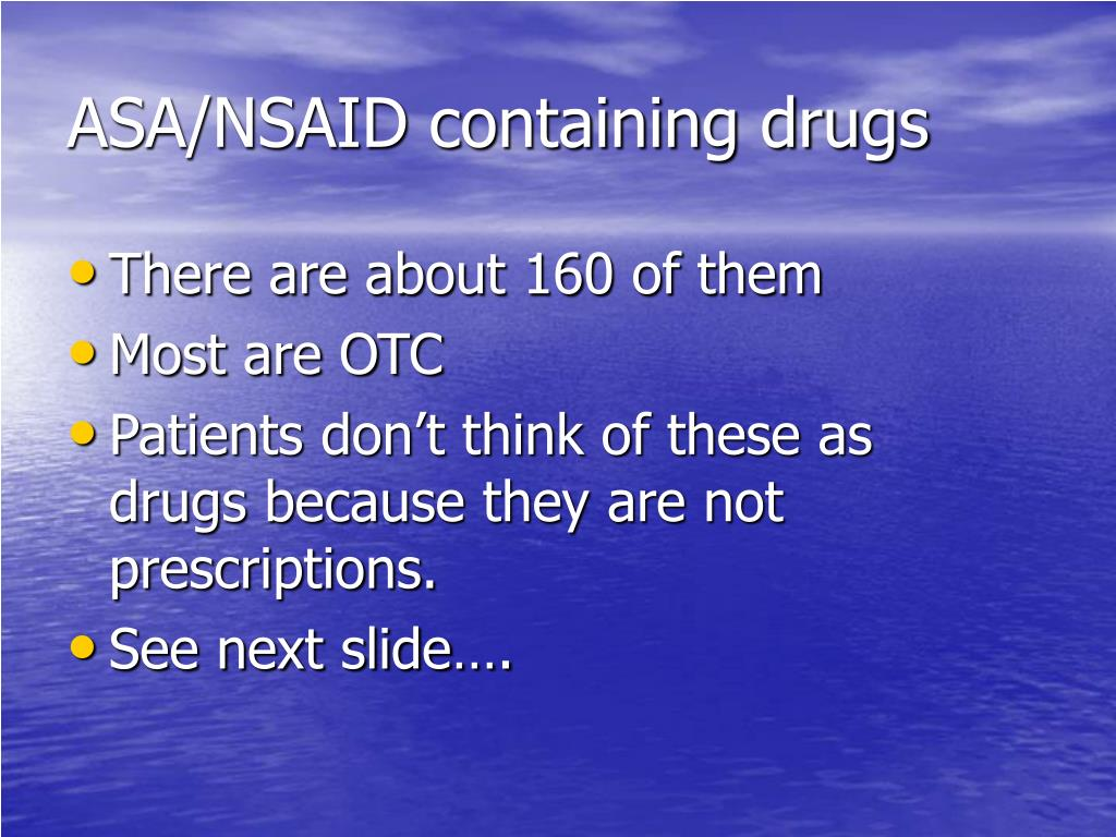 ASA/NSAID containing drugs