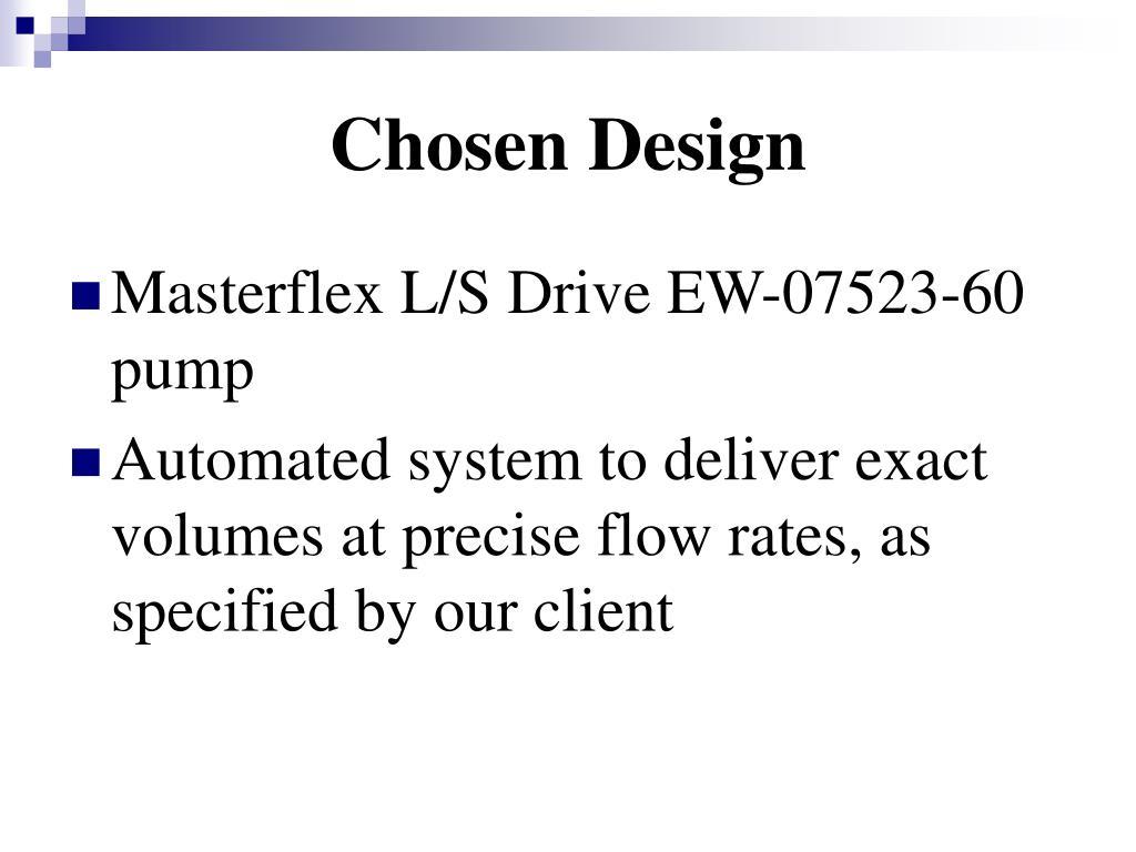 Chosen Design
