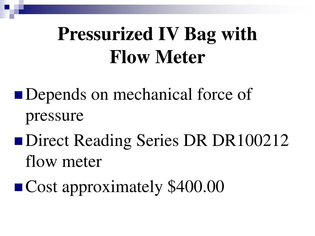 Pressurized IV Bag with