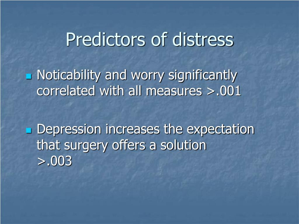 Predictors of distress