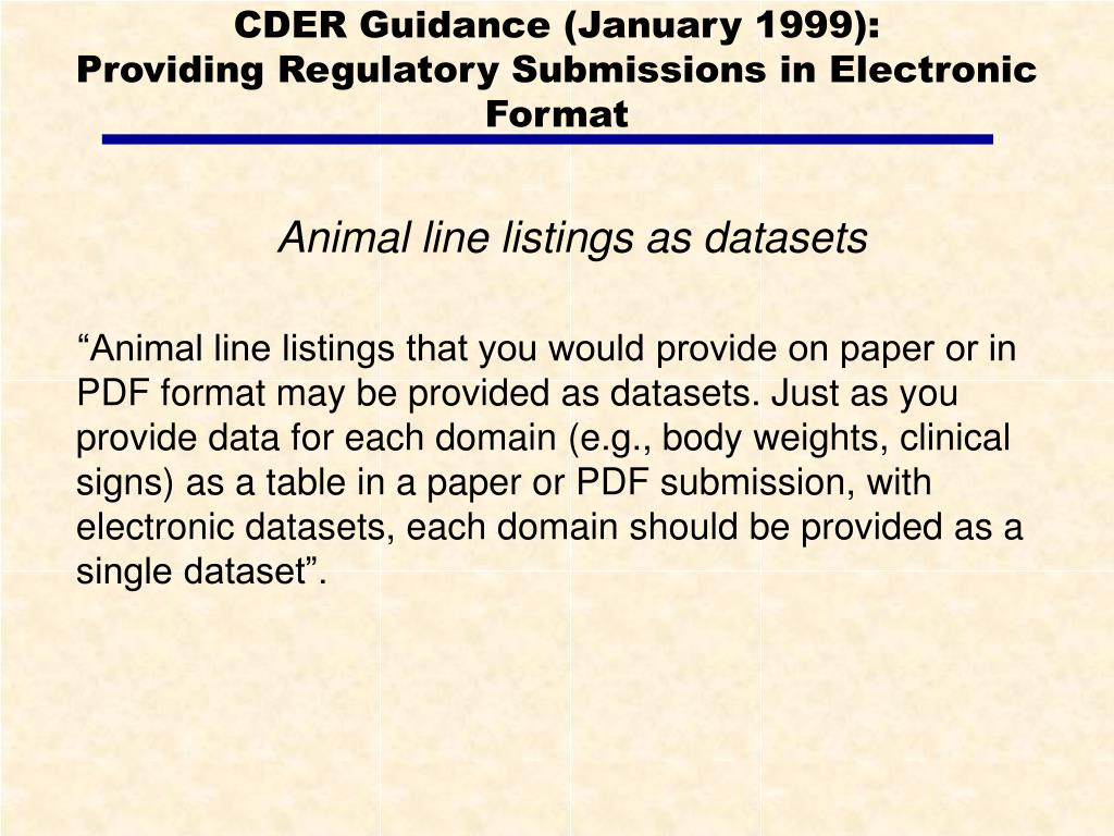 CDER Guidance (January 1999):