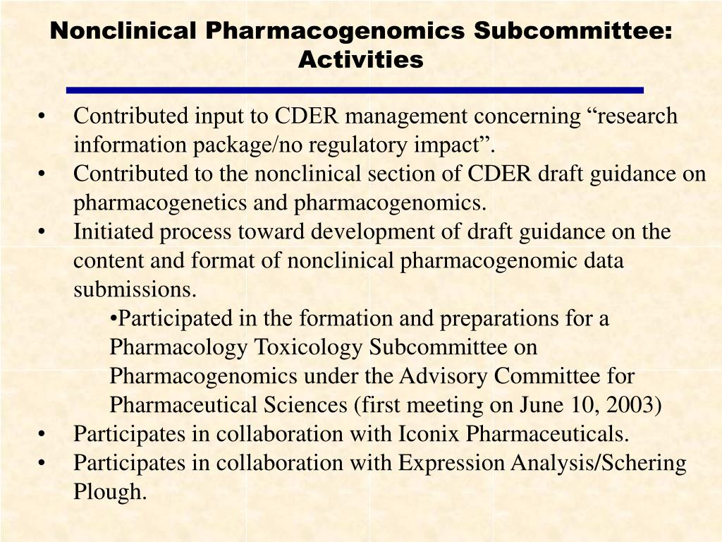 Nonclinical Pharmacogenomics Subcommittee: Activities