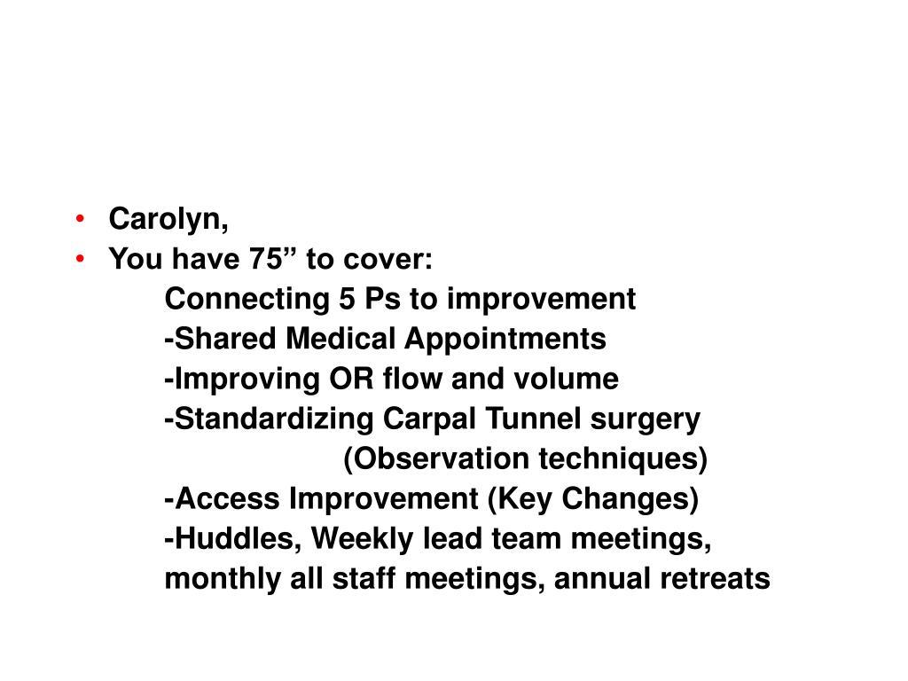 Carolyn,