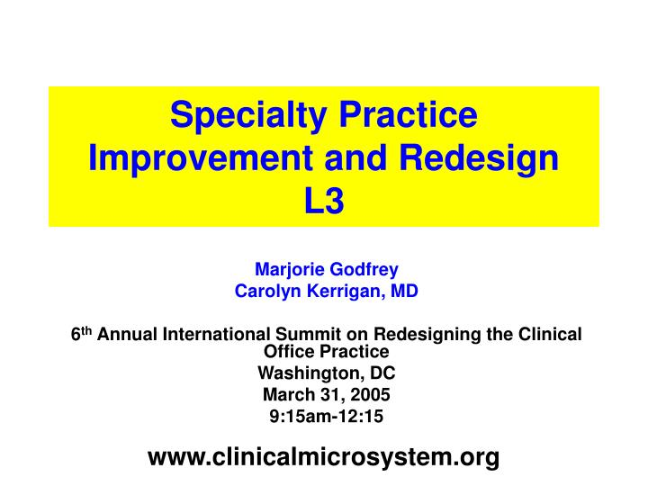 Specialty practice improvement and redesign l3 l.jpg