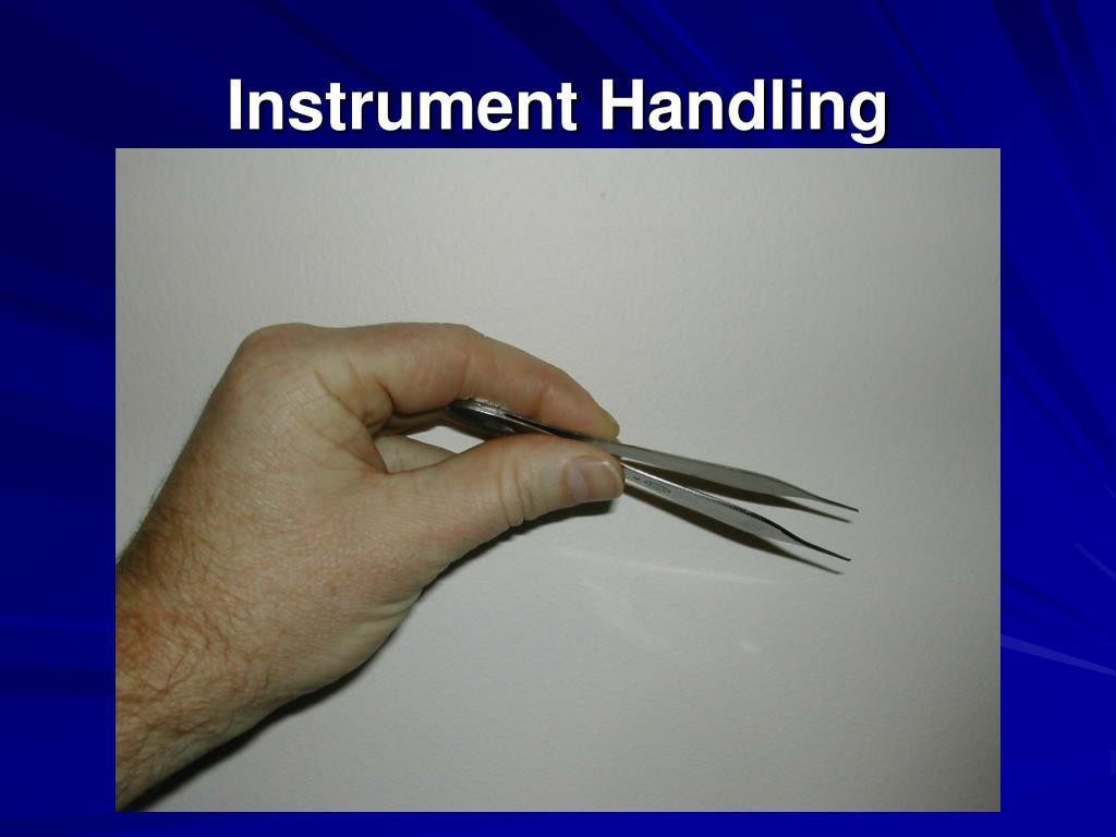 Instrument Handling