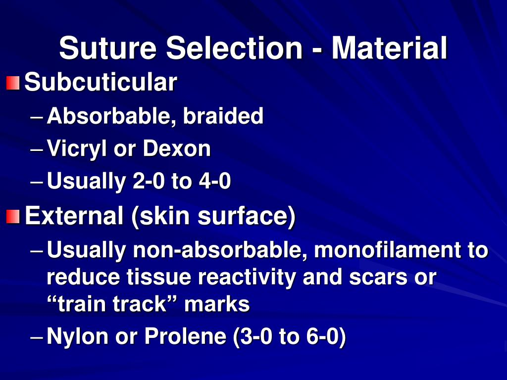 Suture Selection - Material