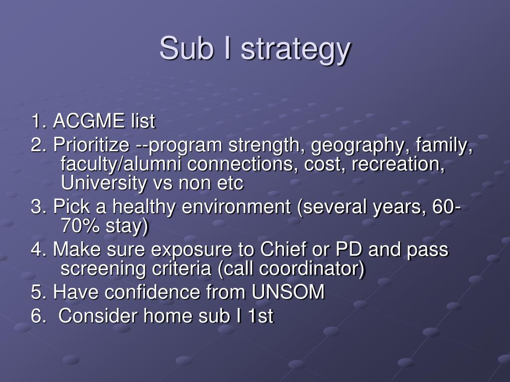 Sub I strategy