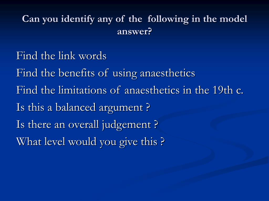 Can you identify any of the  following in the model answer?
