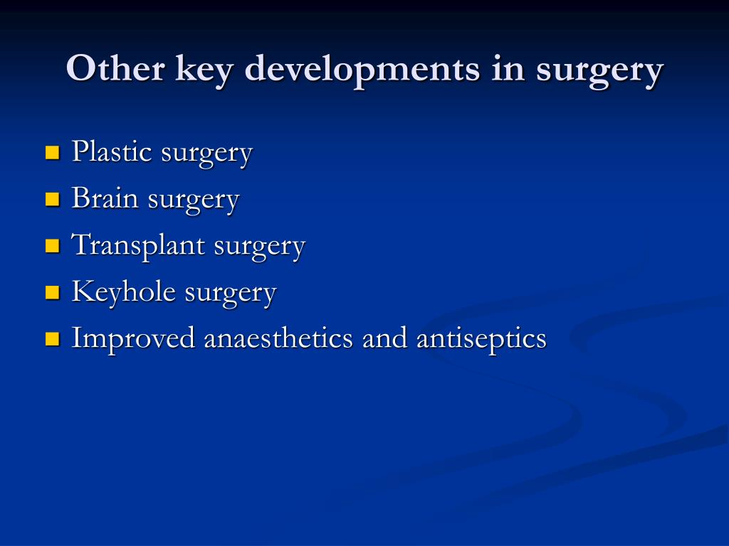 Other key developments in surgery