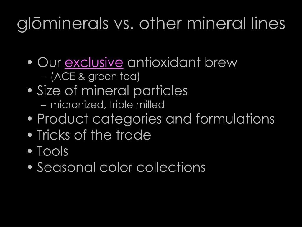glōminerals vs. other mineral lines