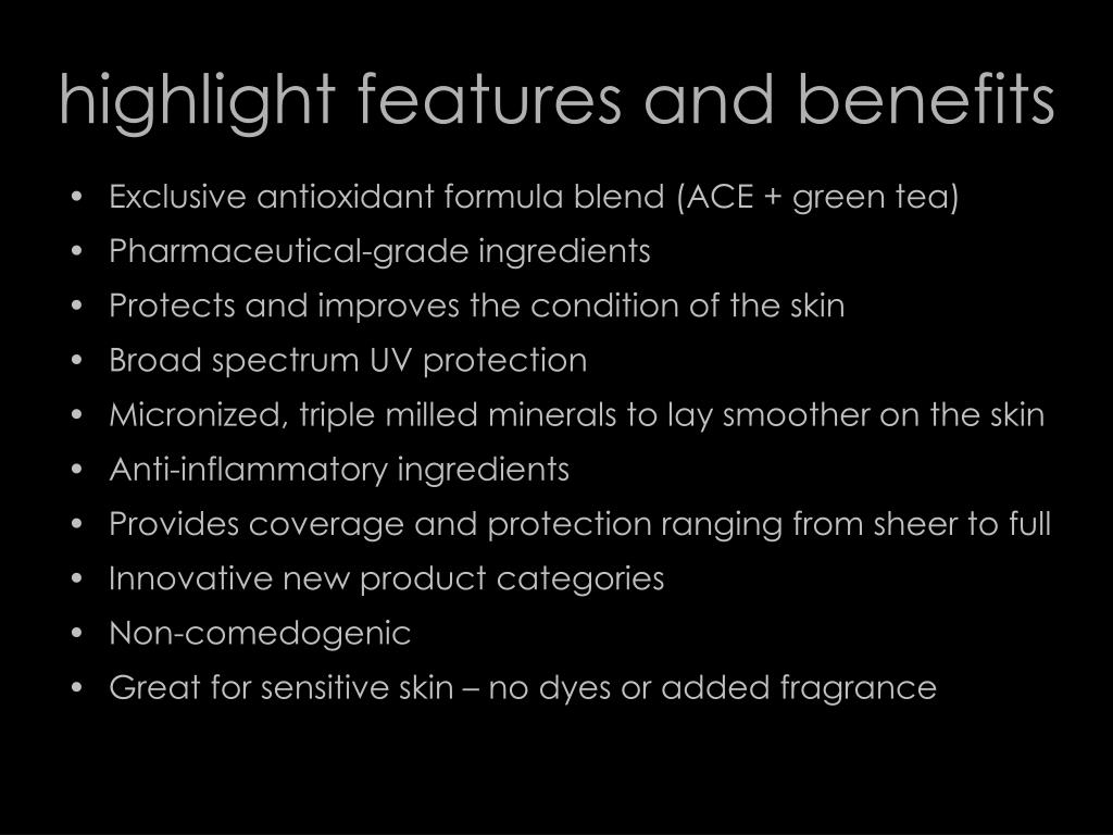 highlight features and benefits