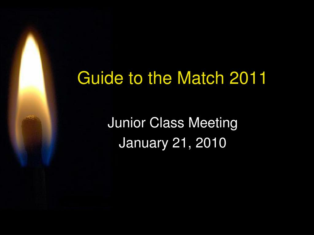 Guide to the Match 2011