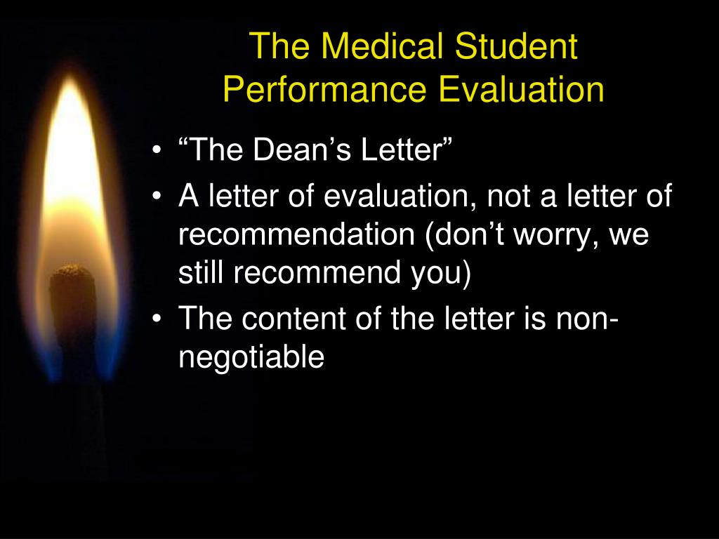 The Medical Student Performance Evaluation