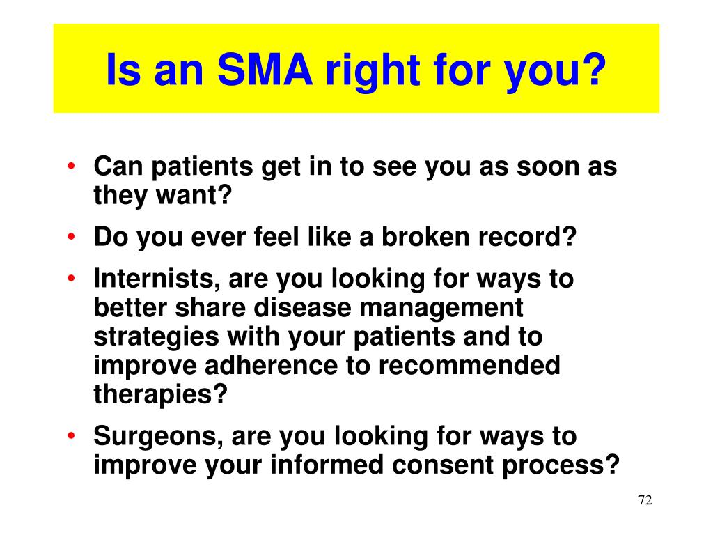 Is an SMA right for you?