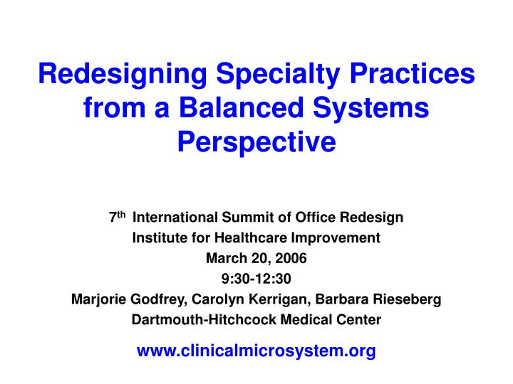 Redesigning specialty practices from a balanced systems perspective