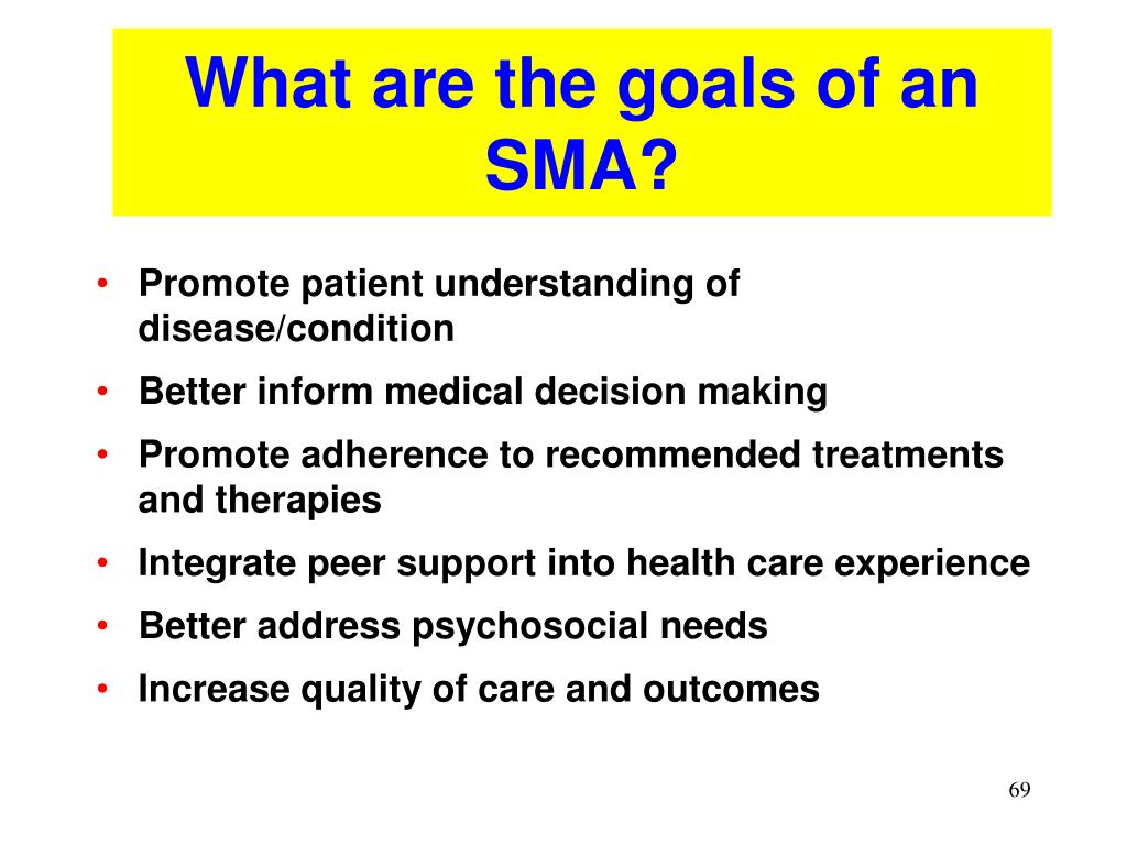 What are the goals of an SMA?