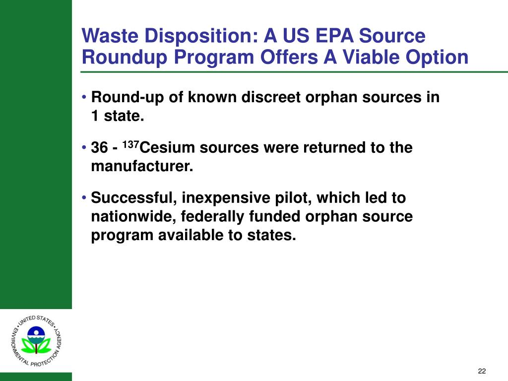 Waste Disposition: A US EPA Source Roundup Program Offers A Viable Option