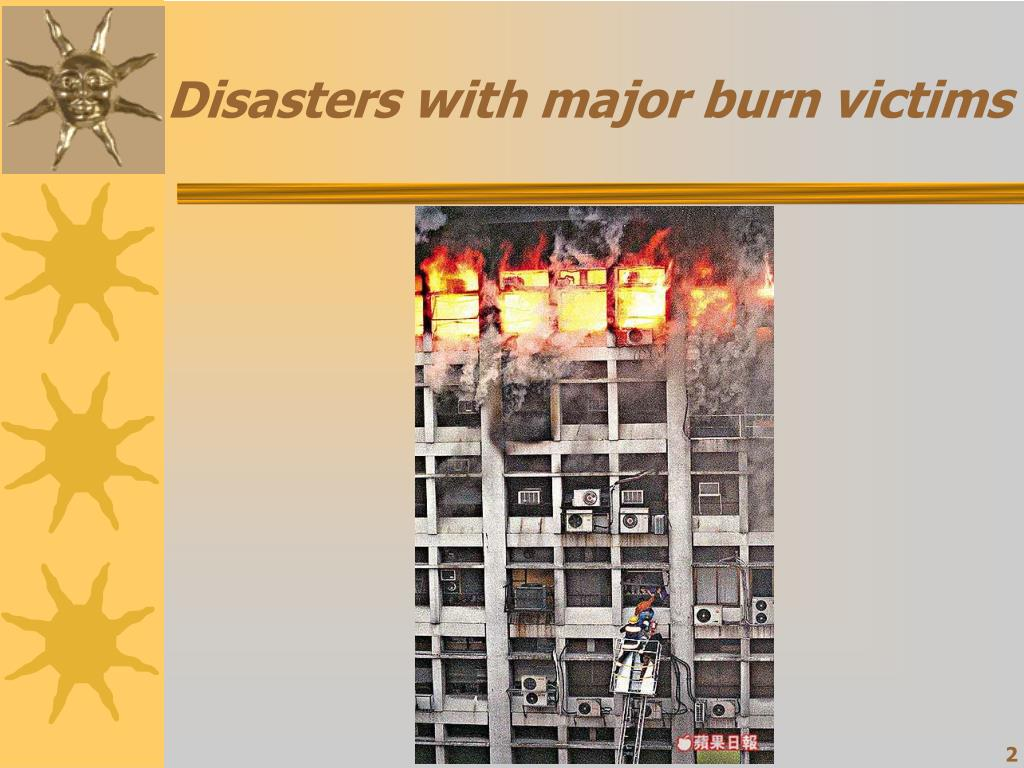 Disasters with major burn victims