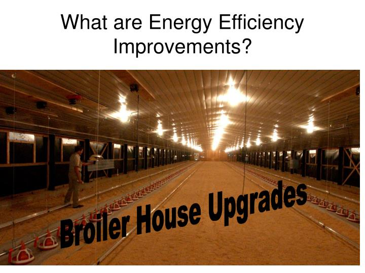 What are Energy Efficiency Improvements?