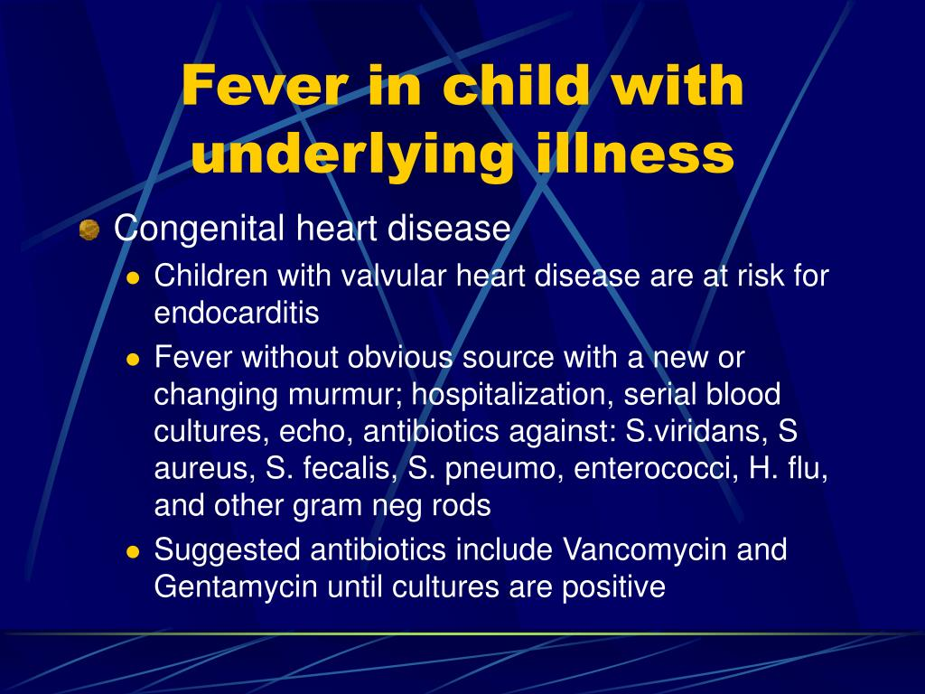 Fever in child with underlying illness