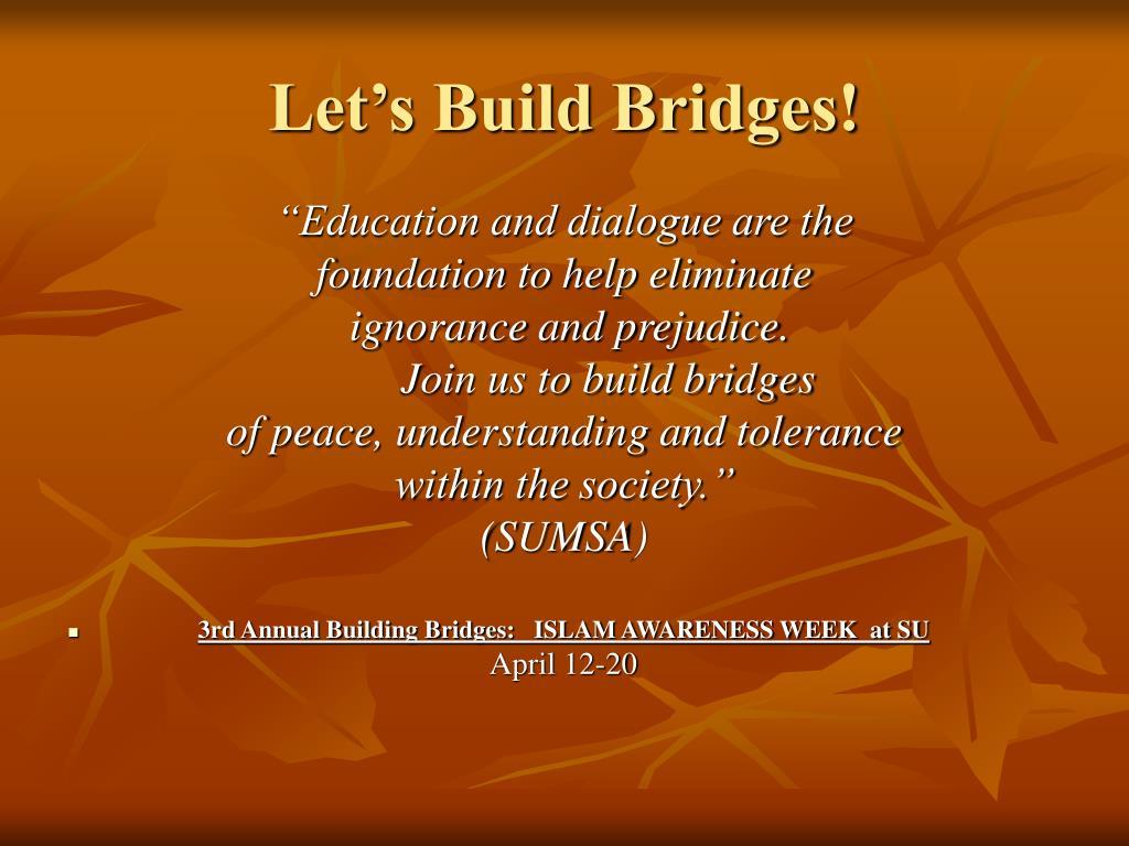 Let's Build Bridges!