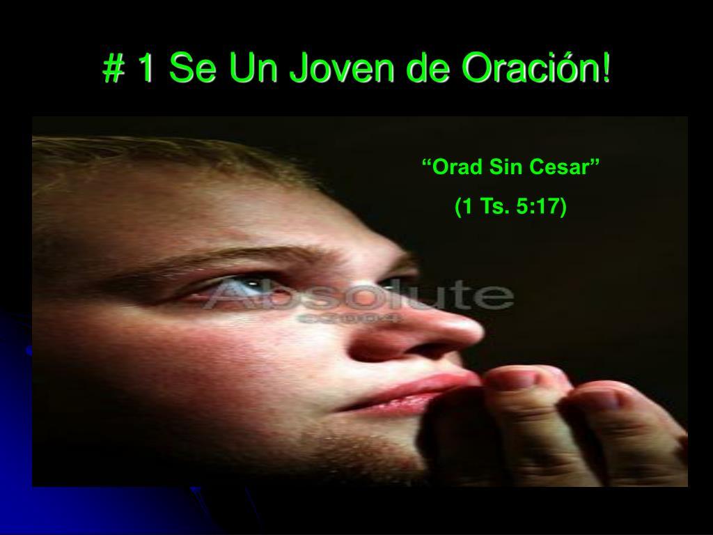 # 1 Se Un Joven de Oración!