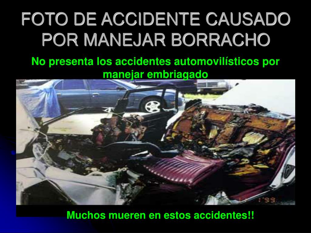 FOTO DE ACCIDENTE CAUSADO POR MANEJAR BORRACHO