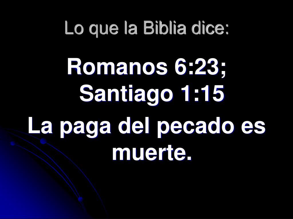 Lo que la Biblia dice: