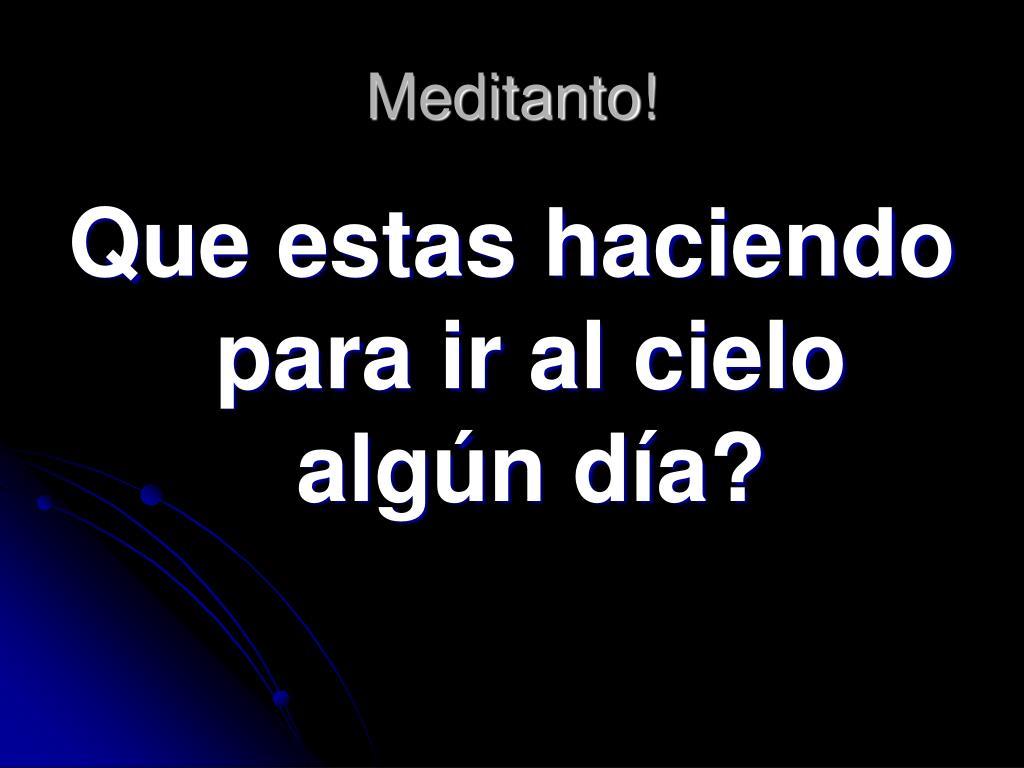 Meditanto!