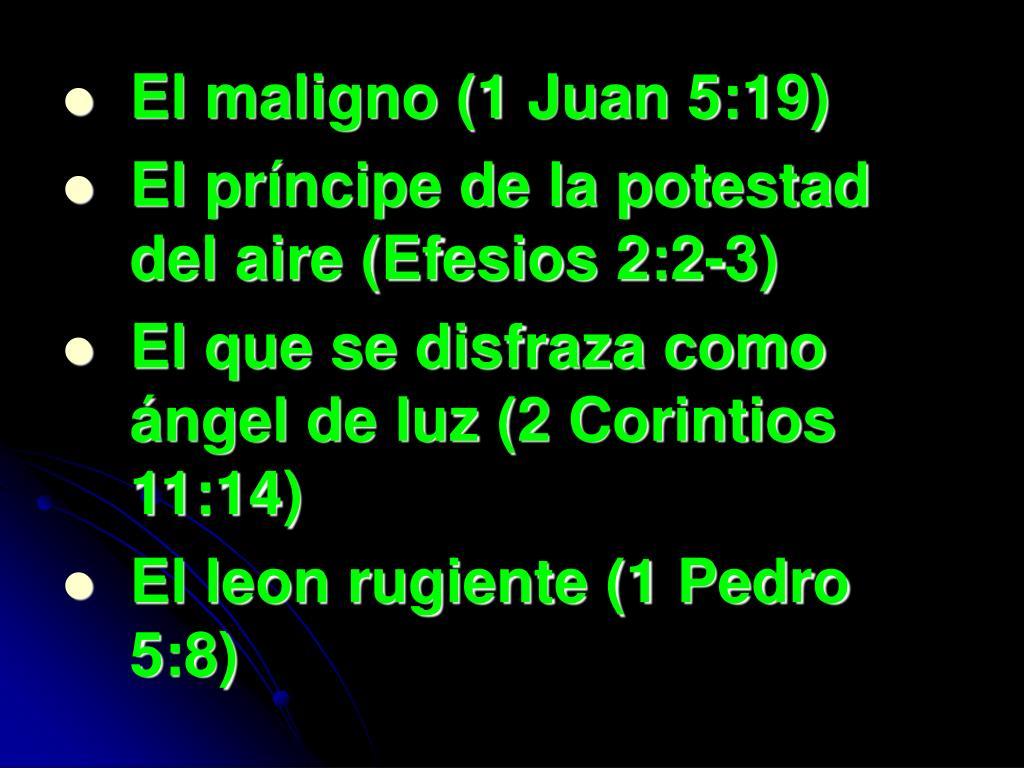 El maligno (1 Juan 5:19)