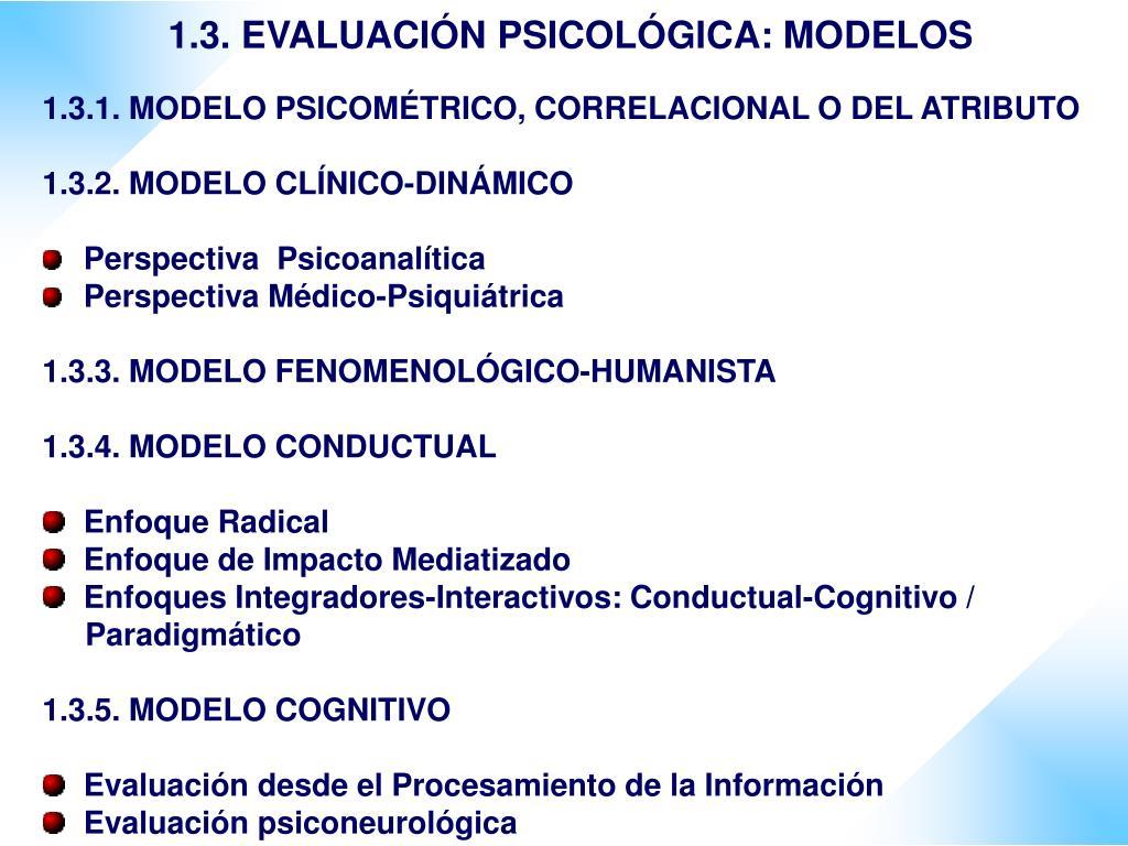 1.3. EVALUACIÓN PSICOLÓGICA: MODELOS